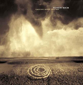 Robert Rich - Calling Down The Sky artwork